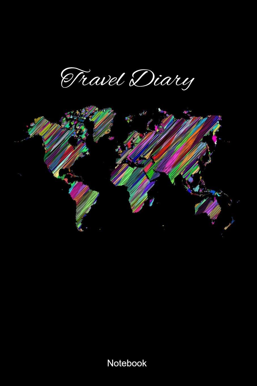 Travel Diary Notebook: Travel Diary World Adventure Sea