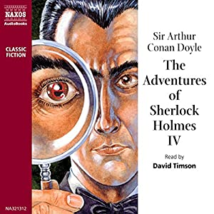 The Adventures of Sherlock Holmes IV Audiobook