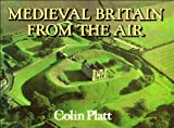 img - for Medieval Britain From The Air book / textbook / text book