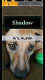 Shadow: A Novel