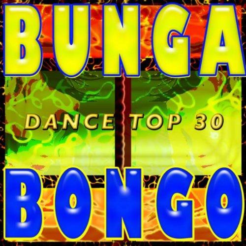 A Bunga Bongo Dance Top 30 (Go...