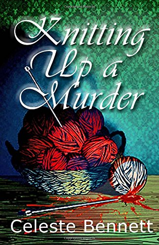 Knitting Up Murder Mystery Mysteries