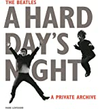 The Beatles A Hard Day's Night: A Private Archive
