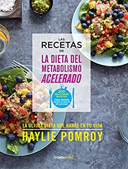 Las recetas de La dieta del metabolismo acelerado (Colección Vital) de [Pomroy, Haylie]