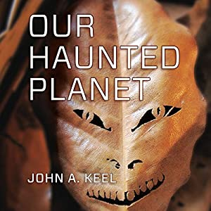 Our Haunted Planet Audiobook