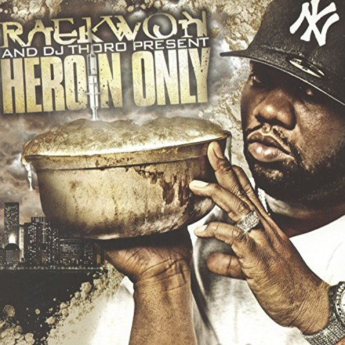 Heroin Only [Explicit]