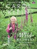 Wild Flowers, Carol Klein, 1849905843