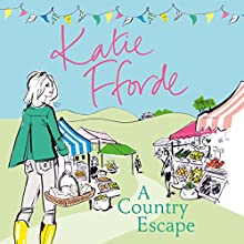 A Country Escape Audiobook by Katie Fforde Narrated by Jilly Bond