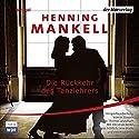 Die Rückkehr des Tanzlehrers Hörspiel von Henning Mankell Gesprochen von: Rosemarie Fendel, Christian Berkel, Andreas Fröhlich