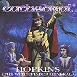 Cathedral : Hopkins (Witchfinder General)