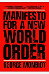 Manifesto for a New World Order Hardcover