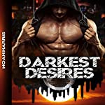 Darkest Desires: City of Sinners, Volume 1 | Noah Harris