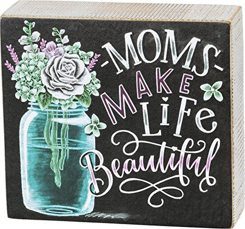 "Primitives by Kathy Box Sign - Moms Make Life Beautiful - 5.5"" x 5"""