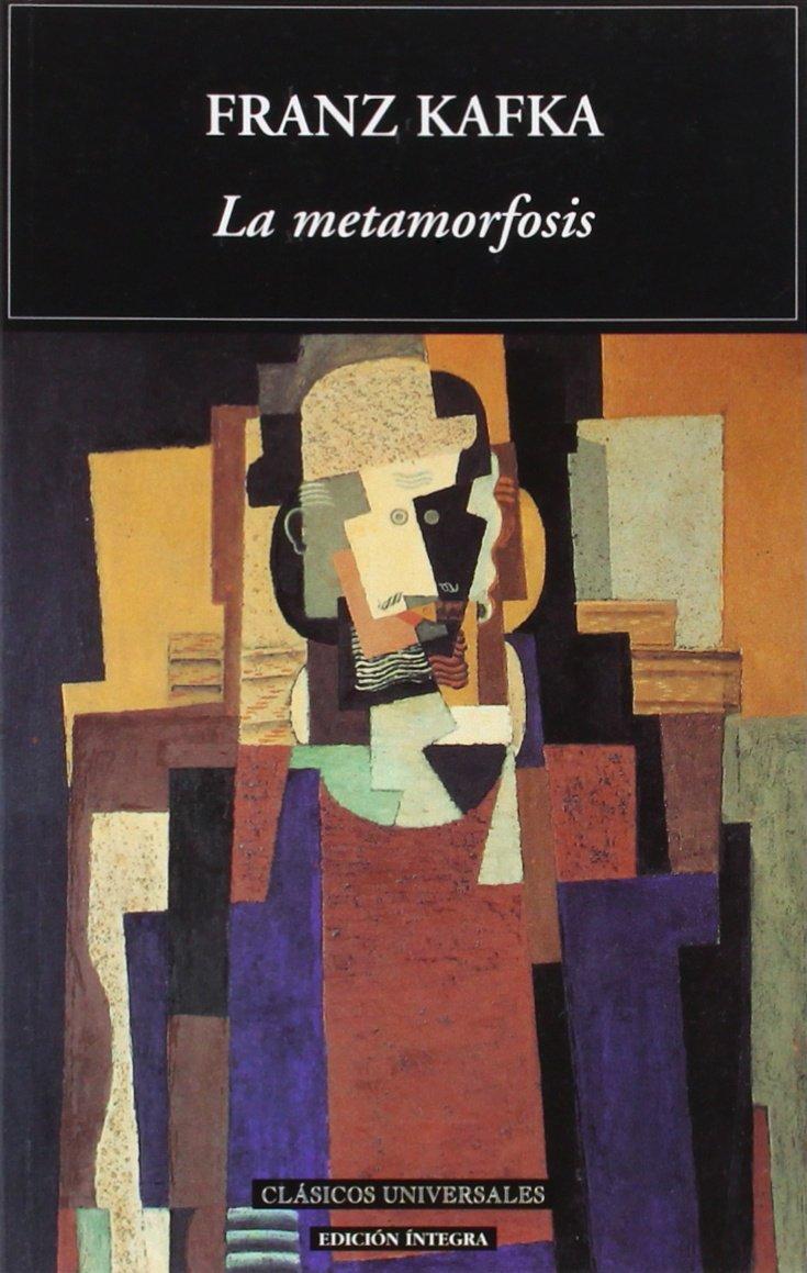 La Metamorfosis/ the Metamorphosis (Clasicos Universales / Universal Classics) (Spanish Edition) pdf