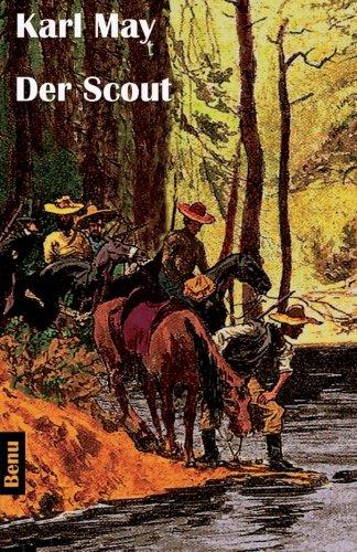 Der Scout: Wildwest-Erzählung