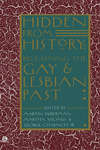 Hidden from History: Reclaiming the Gay and Lesbian Past (Meridian)