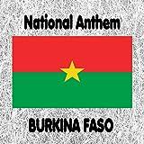 Burkina Faso - Le ditanye - Une seule nuit - Lhymne de la victoire - National Anthem (Anthem of the Victory - One Single Night)