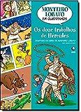 Monteiro Lobato em Quadrinhos. Os Doze Trabalhos de Hércules