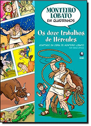 Monteiro Lobato em Quadrinhos - Os doze trabalhos de Hércules