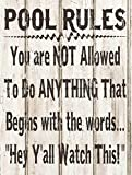 Cheap Sun Protected Pool Rules Rustic Not Allowed to do Anything That Begins With Hey Ya'll Metal Sign