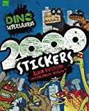 Dino Supersaurus: 2000 Stickers (French Edition) by Nikalas Catlow (2014) Paperback