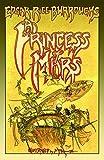 Princess of Mars by Edgar Rice Burroughs (2014-05-06)