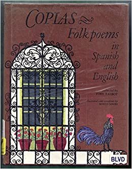 Coplas: Folk Poems in Spanish and English. (English and Spanish Edition): Toby Talbot, Rocco Negri: 9780590072113: Amazon.com: Books