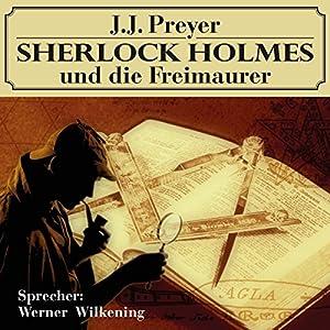 Sherlock Holmes und die Freimaurer Hörbuch