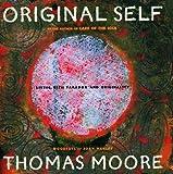Original Self, Thomas Moore, 0060195428