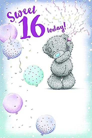 Sweet 16 Today! Birthday Card Me To You