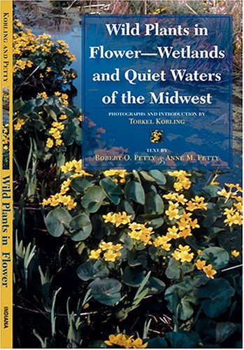 Wild Plants in Flower--Wetlands and Quiet Waters of the - Field Marion West