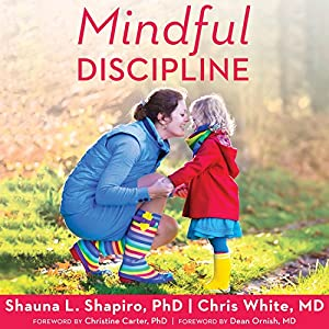 Mindful Discipline Audiobook