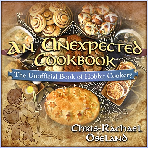 An Unexpected Cookbook: The Unofficial Book of Hobbit Cookery - LOTR