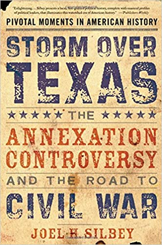 Storm over texas the annexation controversy and the road to civil storm over texas the annexation controversy and the road to civil war pivotal moments in american history reprint edition fandeluxe Image collections