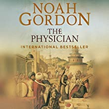 The Physician: The Cole Trilogy, Book 1 Audiobook by Noah Gordon Narrated by Richard Higgins