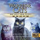 Das Gesetz der Krieger (Warrior Cats: Die Welt der Clans 3) Hörbuch von Erin Hunter Gesprochen von: Marlen Diekhoff, Katja Danowski