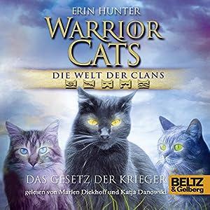 Das Gesetz der Krieger (Warrior Cats: Die Welt der Clans 3) Hörbuch