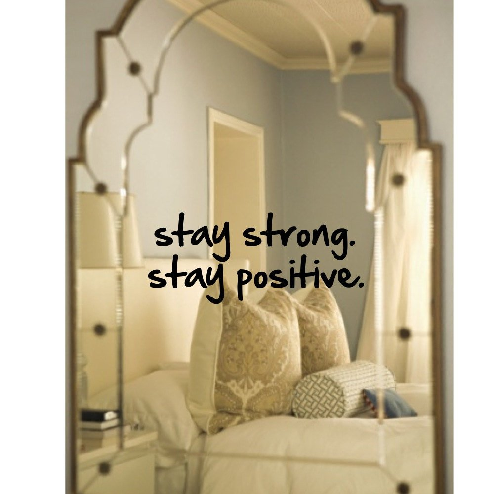 Wall decal, mirror decal, Stay Strong. Stay Positive. Inspirational ...