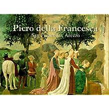 Piero della Francesca: San Francesco, Arezzo