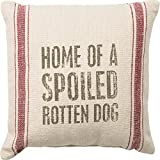 Primitives by Kathy Vintage Flour Sack Style Spoiled Rotten Dog Throw Pillow, 10-Inch Square