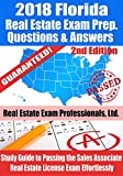 2018 Florida Real Estate Exam Prep Questions, Answers & Explanations: Study Guide to Passing the Sales Associate Real Estate License Exam Effortlessly