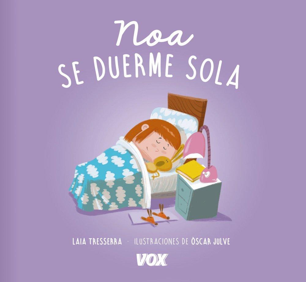 Noa se duerme sola Vox - Infantil / Juvenil - Castellano - A ...