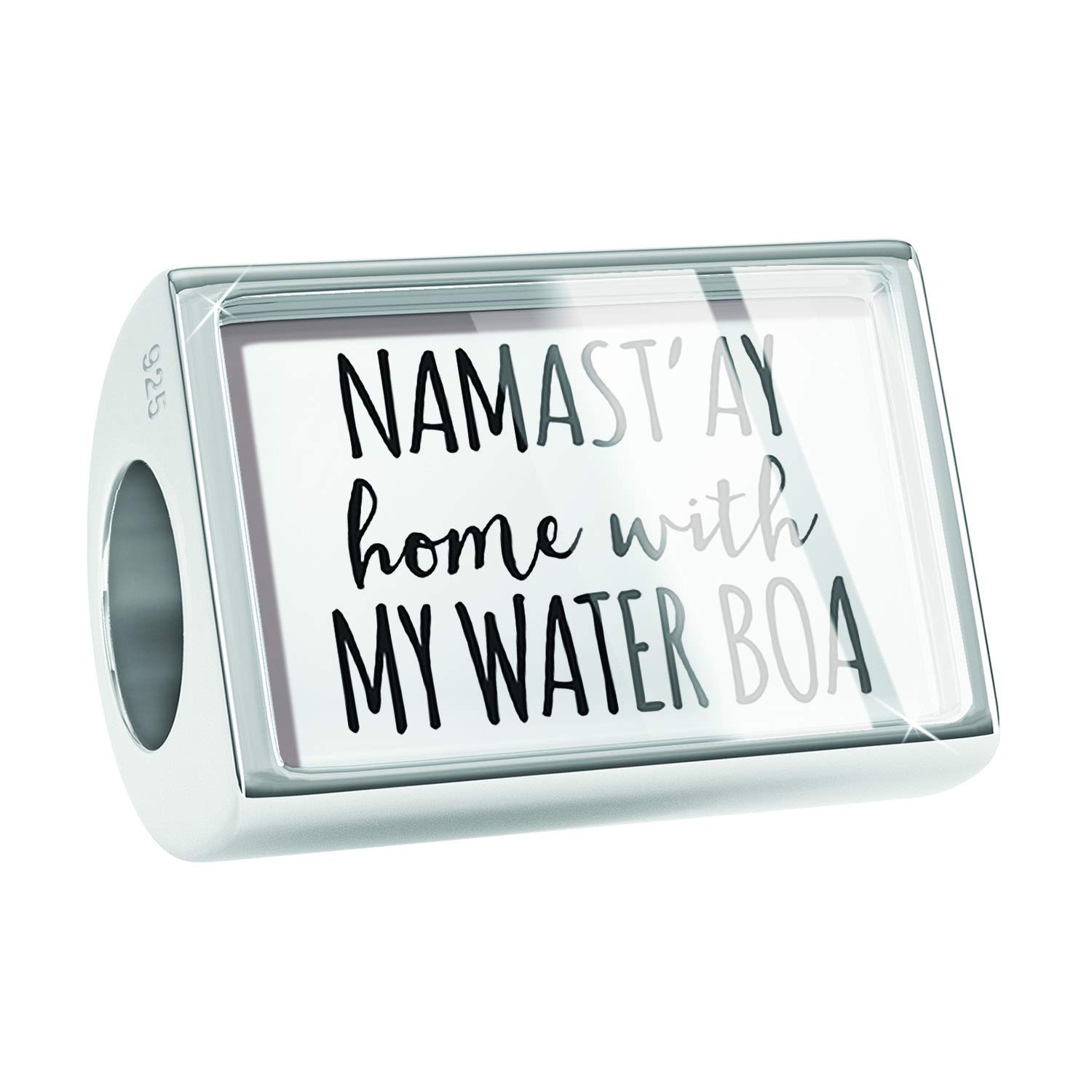 NEONBLOND Custom Charm Namastay Home with My Water Boa Simple Sayings 925 Sterling Silver Bead
