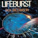 Lifeburst | Jack Williamson
