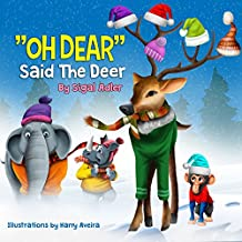 """""""OH DEAR SAID THE DEER"""" (Bedtime story children's picture book Book 3)"""