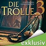 Die Trolle 3 | Christoph Hardebusch