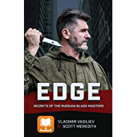 EDGE: Secrets of the Russian Blade Master (English Edition)