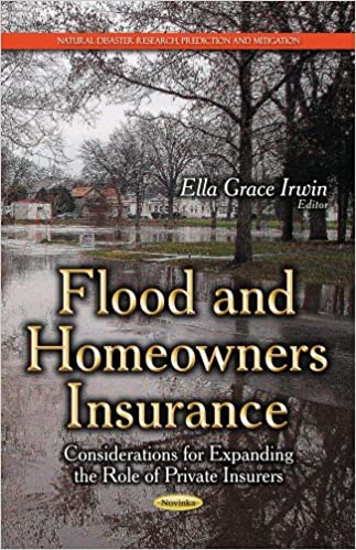 FLOOD AND HOMEOWNERS INSURANCE CONSIDE (Natural Disaster Research, Prediction and Mitigation)