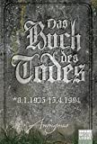 Das Buch des Todes: Roman (Bourbon Kid)