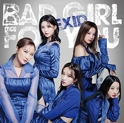 Bad Girl For You (첫 한정반B) (특전: EXID「정화」IC카드 스티커) CD+DVD